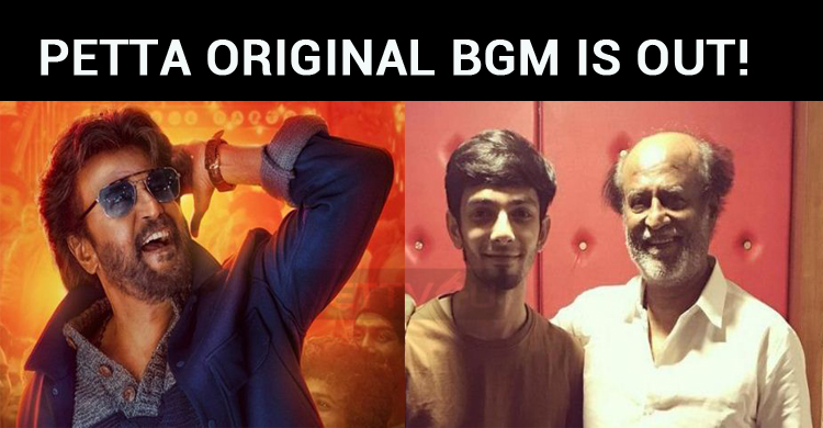 Petta Original BGM Is Out!