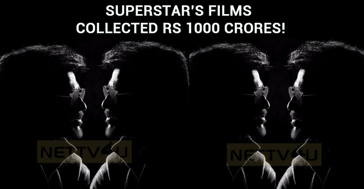 Superstar's Films Collected Rs 1000 Crores!
