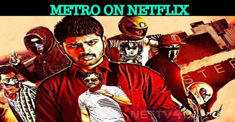 Hit Movie Metro Is Now Available On Netflix!