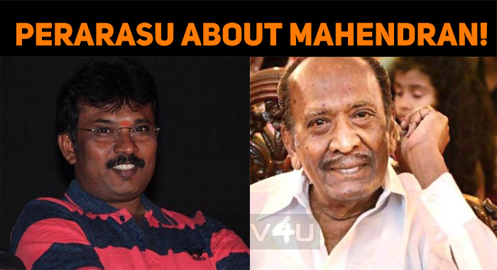 Director Perarasu Penned A Poem For Late Director Mahendran!