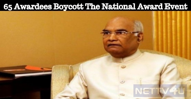 65 Awardees Boycott The National Award Ceremony!