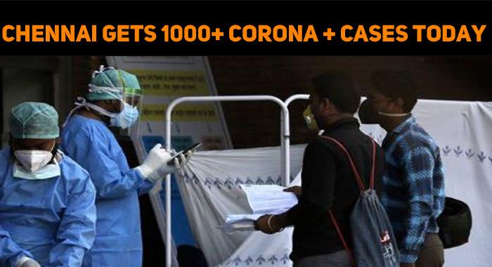 Chennai Gets 1000+ Corona Positive Cases Today!..
