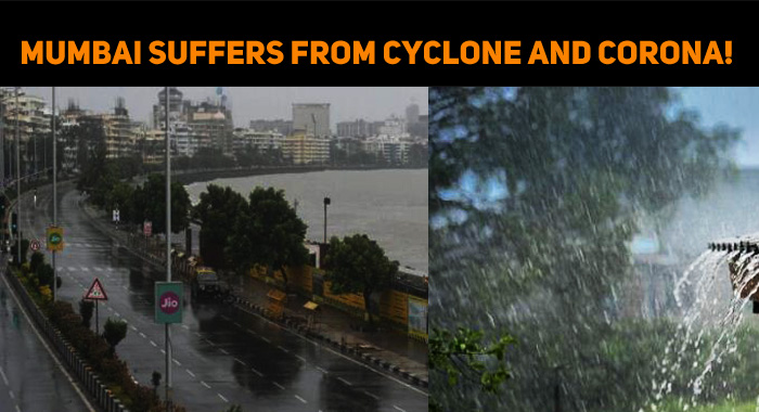 Mumbai Suffers From Cyclone And Corona!