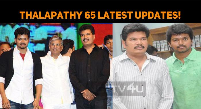 Thalapathy 65 Latest Updates!