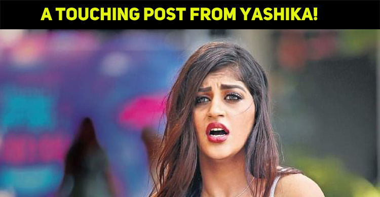 A Touching Post From The Heartbroken Yashika!