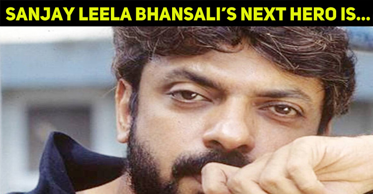 Sanjay Leela Bhansali's Next Hero Is…