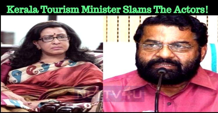 After Sheela, Kerala Tourism Minister Slams Malayalam Actors!