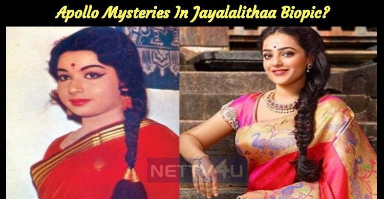Apollo Mysteries In Jayalalithaa Biopic?