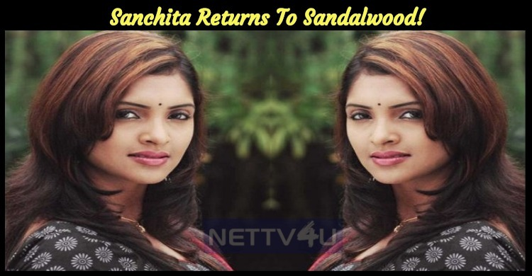 Sanchita Returns To Sandalwood!