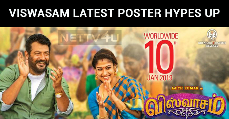 Viswasam Latest Poster Hypes Up The Expectation..