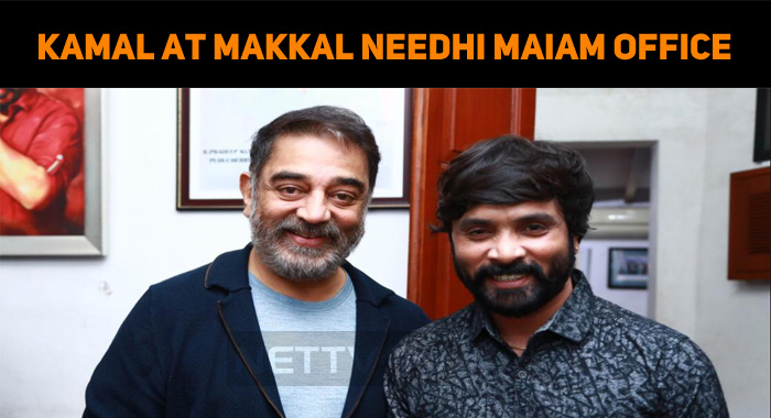 Kamal Visits Makkal Needhi Maiam Office After Surgery!