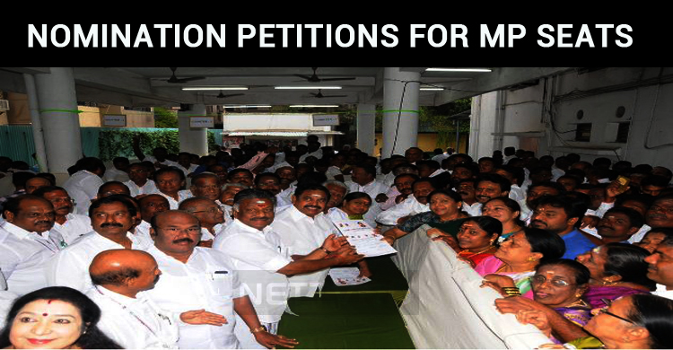 ADMK Launched The Nomination Petitions For Parliamentary Elections!