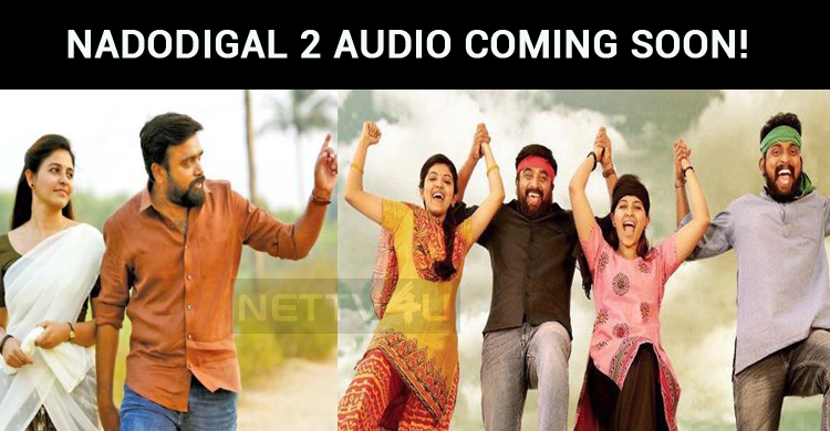 Nadodigal 2 Audio Coming Soon!