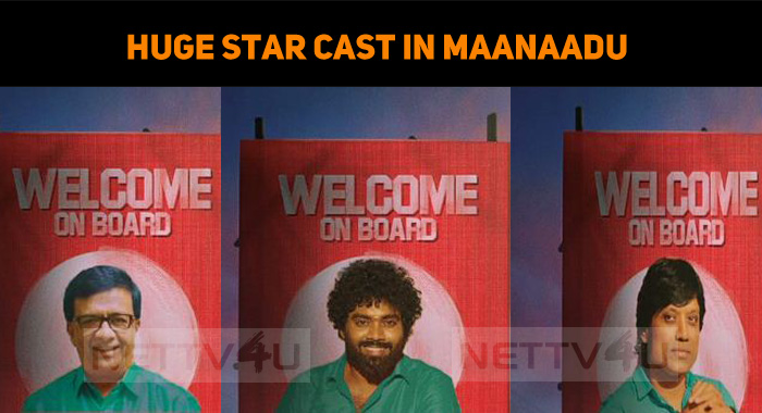 Huge Star Cast In Maanaadu – It Seems To Be A Festival
