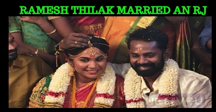 Comedy Actor Ramesh Thilak Ties The Knot!