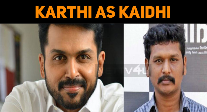Karthi As Kaidhi!