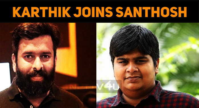 Karthik Subbaraj Joins His Favorite Music Direc..