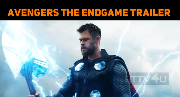 Avengers The Endgame Trailer Is Out!