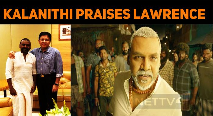 Kalanithi Maran Praises Raghava Lawrence!