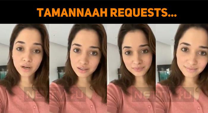 Tamannaah Bhatia Requests…