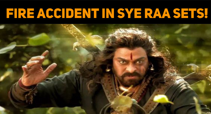 Fire Accident In Sye Raa Sets!
