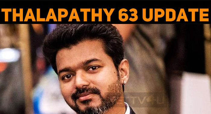 Thalapathy 63 Latest Updates!