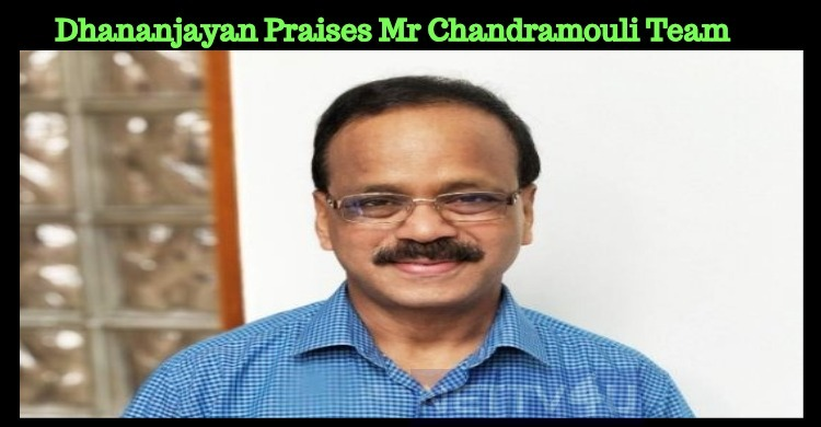 Dhananjayan Praises His Mr Chandramouli Team From The Heart!