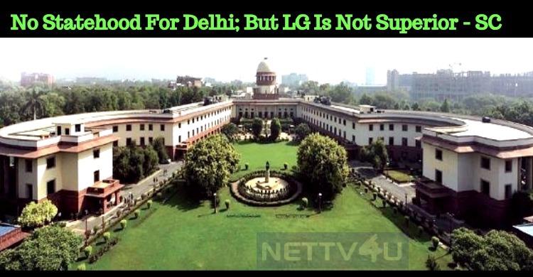 No Statehood For Delhi – SC Announces