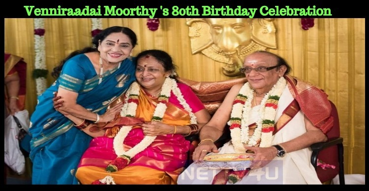 Venniraadai Moorthy Celebrated His 80th Birthday!
