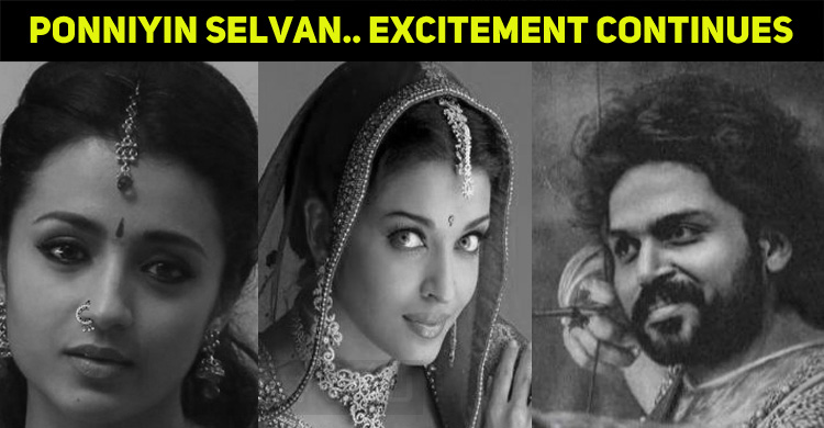 Exciting Update From The Team Ponniyin Selvan!