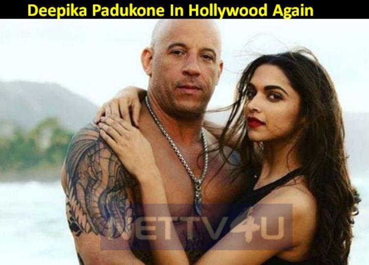 Deepika Padukone In Her Next International Movie!