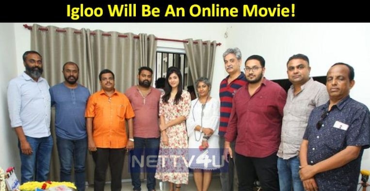 Igloo Will Be An Online Movie!