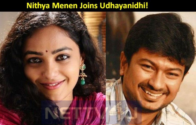 Nithya Menen Joins Udhayanidhi!