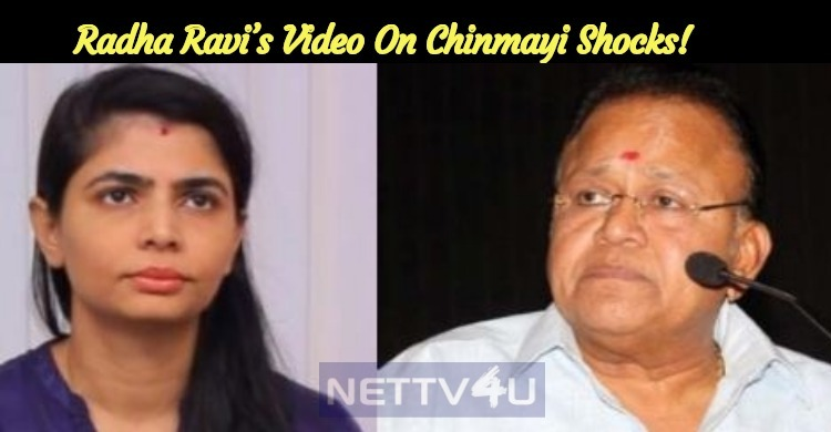 Radha Ravi's Video On Chinmayi Shocks!