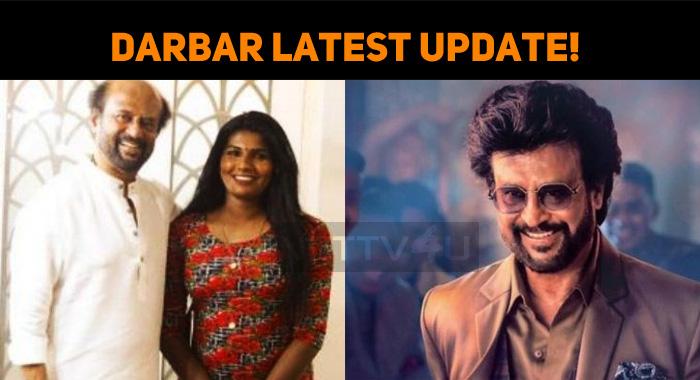 Superstar Rajini's Darbar Latest Update!