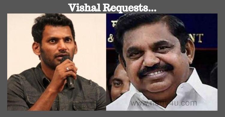 Vishal Requests The Tamilnadu Government!