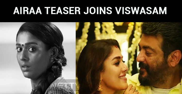 Airaa Teaser Joins Viswasam Screens!