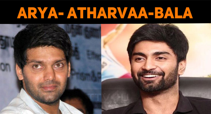 Arya And Atharvaa To Join Bala!