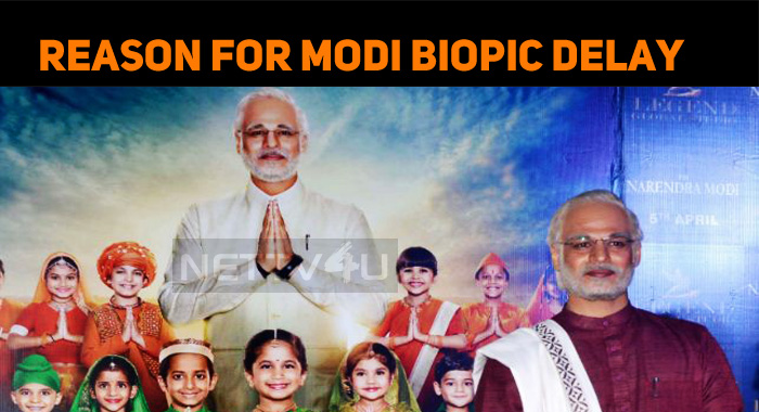 Narendra Modi Biopic Postponed!