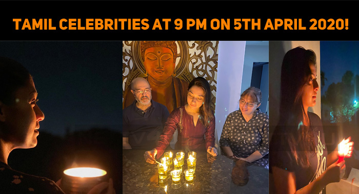Tamil Celebrities At 9 Pm On 5th April 2020!