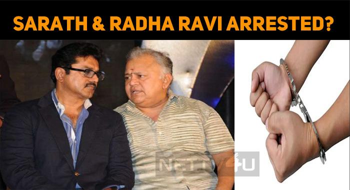 Court Orders To Arrest Sarathkumar?