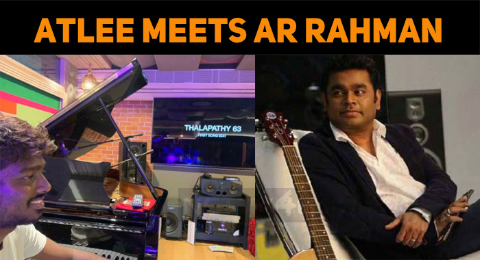 Atlee Meets AR Rahman!
