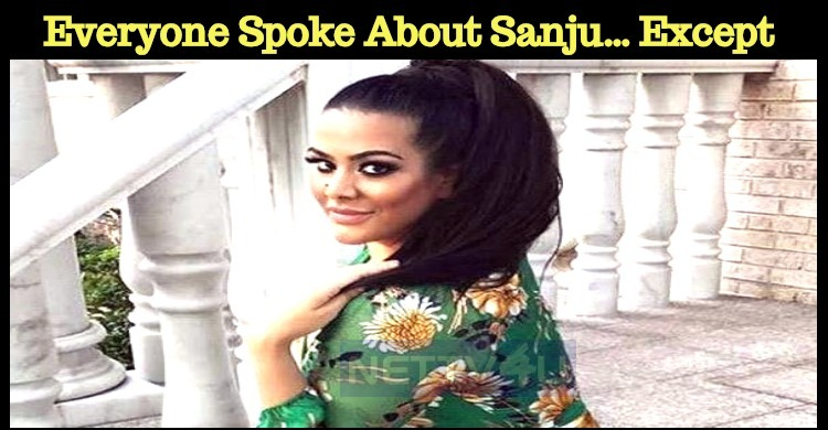 Everyone Spoke About Sanju… Except One!