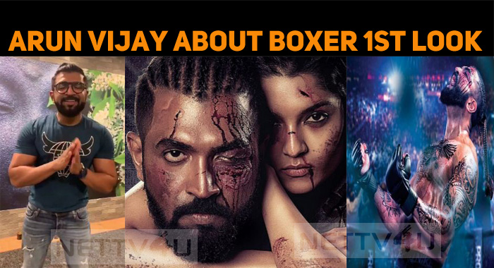 Arun Vijay Speaks About Boxer First Look's Unexpected Launch!