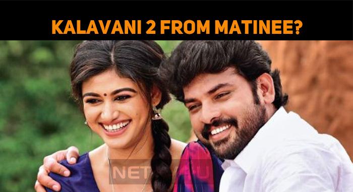 Kalavani 2's 1st Show Is A Matinee Show!