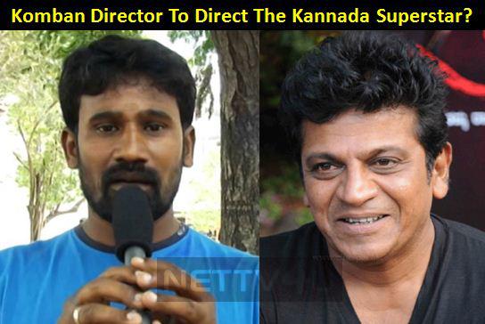Komban Director To Direct The Kannada Superstar?