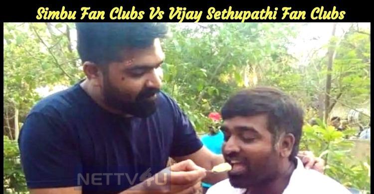 Simbu Fan Clubs Vs Vijay Sethupathi Fan Clubs