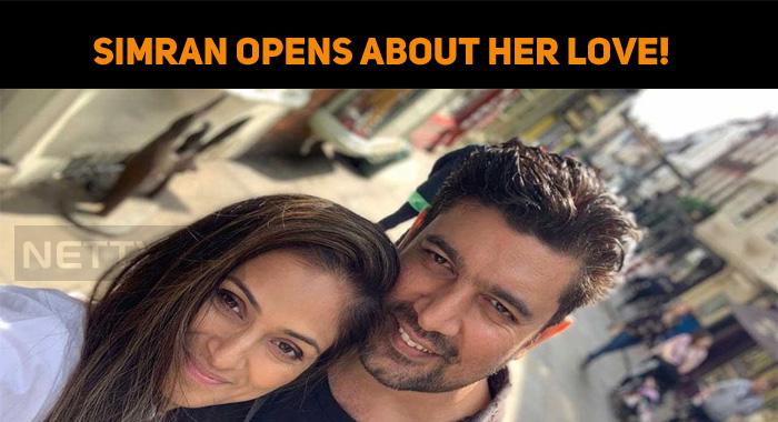 Simran Opens About Her Love!