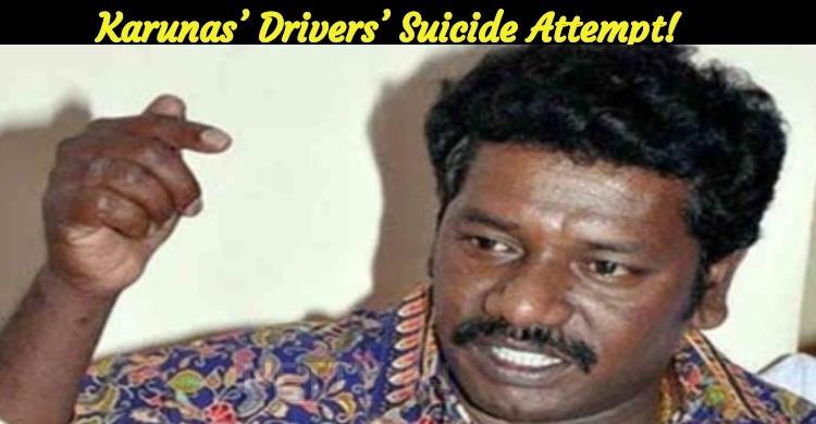 Karunas' Drivers' Suicide Attempt!