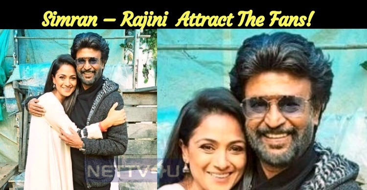 Simran – Rajini Exclusive Picture Attracts The Fans!
